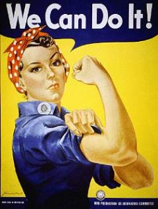 "Rosie the Riviter WW II Poster saying ""We Can Do It """